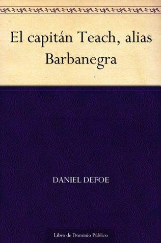 El capitán Teach, alias Barbanegra