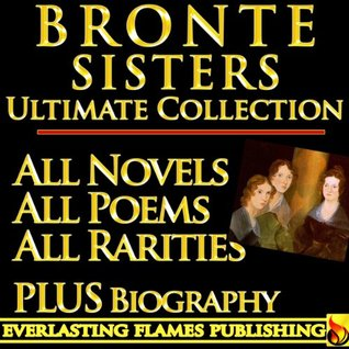 Brontë Sisters Ultimate Collection