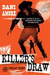 Killer's Draw: The Circuit Rider