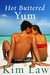 Hot Buttered Yum (Turtle Island, #2) by Kim Law