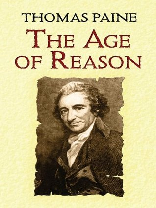 Ebook The Age of Reason by Thomas Paine TXT!