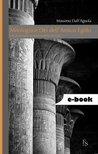 Mitologia e dei dell'antico Egitto. Con dizionario alfabetico... by Massimo  Dell'Agnola
