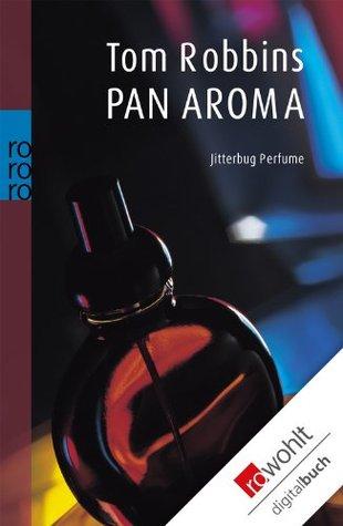 Pan Aroma: Jitterbug Perfume