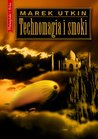 Technomagia i smoki by Utkin, Marek