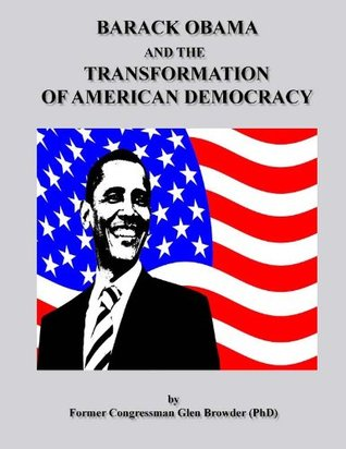 Barack Obama and the Transformation of American Democracy