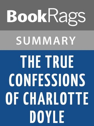 The True Confessions of Charlotte Doyle by Edward Irving Wortis   Summary & Study Guide