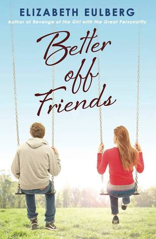 Image result for Better Off Friends by Elizabeth Eulberg