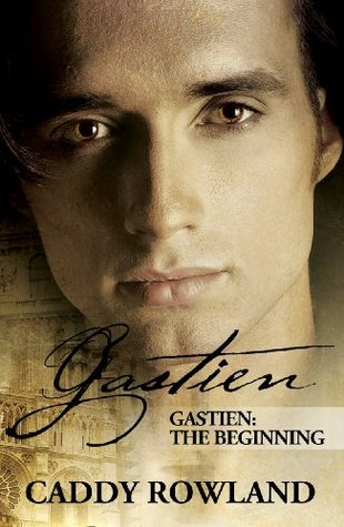 Gastien: The Beginning (The Gastien Series)