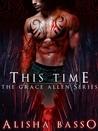 This Time (Grace Allen, #3)
