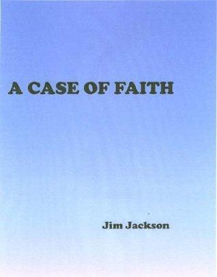 a-case-of-faith