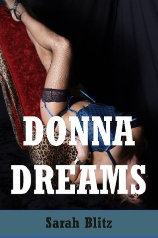 Donna Dreams: An Erotic Lesbian Fantasy Tale (Donna's Corruption)