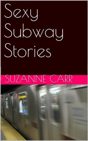 Sexy Subway Stories