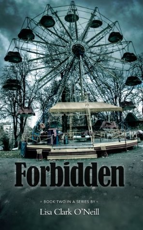 Forbidden by Lisa Clark O'Neill