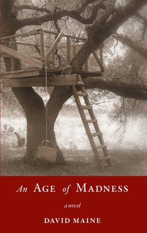Ebook An Age of Madness by David Maine TXT!