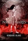 Girl of Nightmares (Anna, #2)