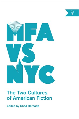 MFA vs. NYC by Chad Harbach