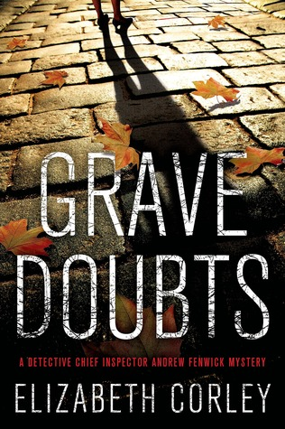 Grave Doubts: A DCI Andrew Fenwick Mystery