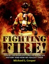 Fighting Fire! by Michael L. Cooper