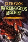 Working God's Mischief (Instrumentalities of the Night, #4)