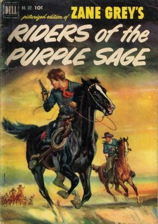 Riders of the Purple Sage; A Picturized Edition of Classic Western Novel (26 Scanned Photos)