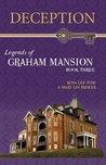 Deception (Legends of Graham Mansion #3)