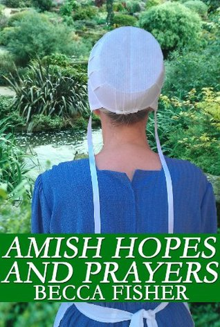 Amish Hopes And Prayers Boxed Set