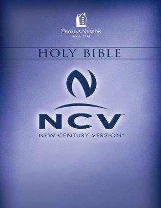 Holy Bible: New Century Version (NCV)