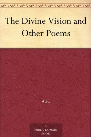 The Divine Vision and Other Poems