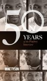 Mike Tyson: The Playboy Interview (50 Years of the Playboy Interview)