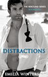 Distractions (Rebound, #2)