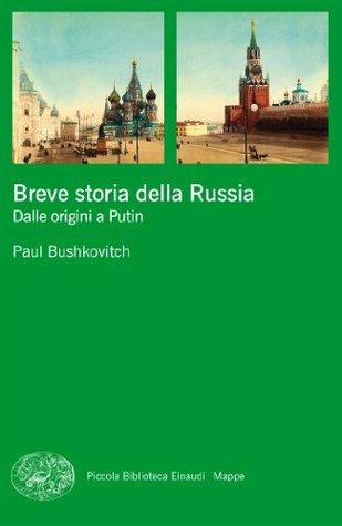 Breve storia della Russia: Dalle origini a Putin