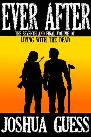 Ever After (Living With the Dead, #7)