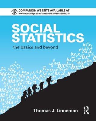 Social Statistics: The Basics and Beyond