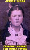 CHEROKEE HISTORY FOR INDIAN LOVERS