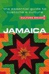 Jamaica - Culture Smart!: The Essential Guide to Customs & Culture