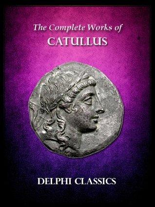 Works of Catullus