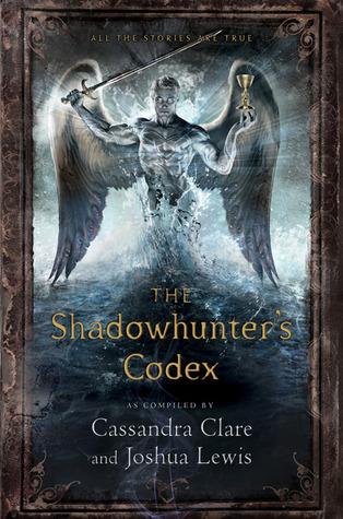 The Shadowhunter's Codex – Cassandra Clare