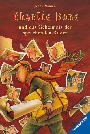 Charlie Bone und das Geheimnis der sprechenden Bilder (The Children of the Red King #1)