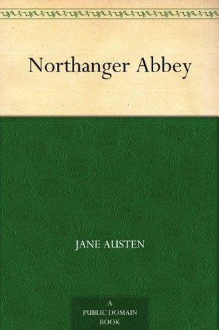 Northanger Abbey (诺桑觉寺 )