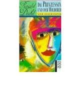 Die Prinzessin Und Der Wilderer. Vier Geschichten