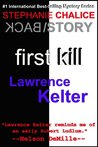 First Kill (Chalice: Back Story #1) (Chalice: Back Stories)