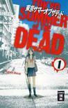 Tokyo Summer of the Dead 01 by Shiichi Kugura