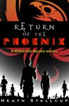 Return of the Phoenix