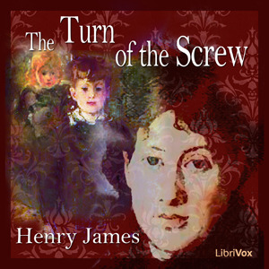 The Turn of the Screw (LibriVox 1)