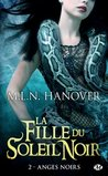 Anges Noirs by M.L.N. Hanover