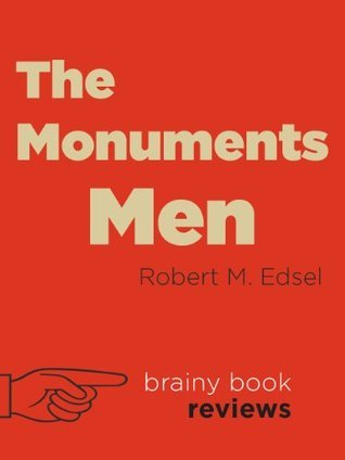 The Monuments Men by Robert Edsel (Expert Book Review)