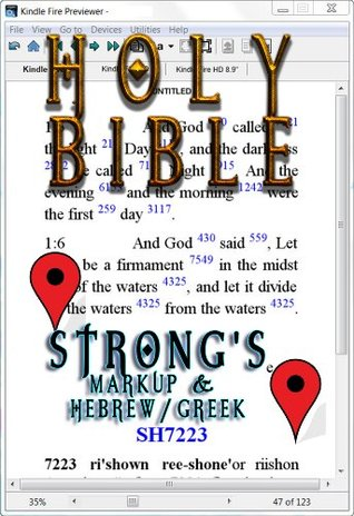 Holy Bible (KJV) with Strong's Markup and Hebrew/Greek Dictionaries