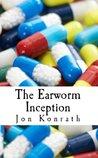 The Earworm Incep...