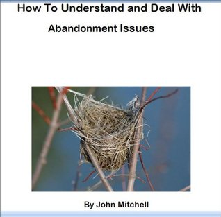 How to understand and deal with abandonment issues