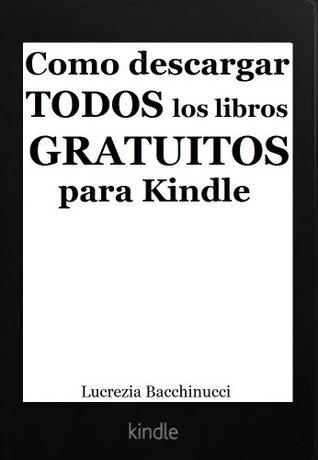 Cómo descargar TODOS los libros GRATUITOS para Kindle